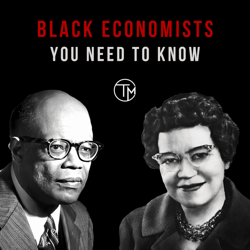 Five African American Economists You NEED To Know!