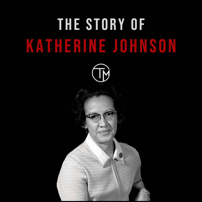 The Story of Katherine Johnson